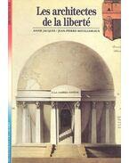 Les architectes de la liberté