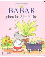 Babar cherche Alexandre
