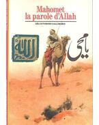 Mahomet, la parole d'Allāh