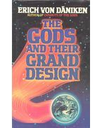 The Gods and Their Grand Design