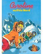 Caroline au Pôle Nord