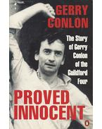 Proved Innocent - The Story of Gerry Conlon of the Guildford Four