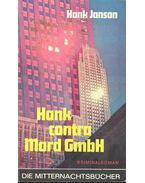 Hank contra Mord Gmbh