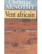 Vent africain - Arnothy,Christine