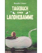 Tagebuch einer Landhebamme  - 1943--1980. Sonderausgabe