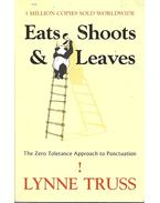 Eats, Shoots and Leaves: A Zero Tolerance Approach to Punctuation