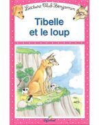 Tibelle et le loup