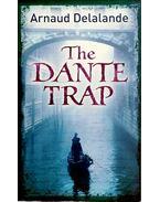 The Dante Trap