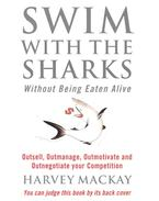Swim with the Sharks - Without Being Eaten Alive