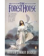 The Forest House - Marion Zimmer Bradley