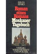 Roman eines Romans, Moskauer Tagebuch