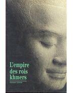 L'empire des rois khmers