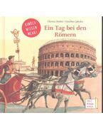Ein Tag bei den Römern