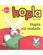 Hopla est malade