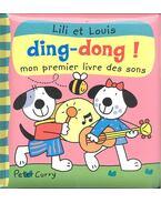Lil et Louis Ding-dong! Mon peremier livre des sons