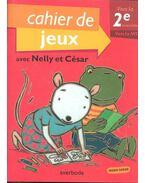 Cahier de jeux avec Nelly et César