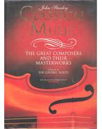 Classical Music - The Great Composers and Their Masterworks