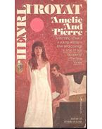 Amelie and Pierre