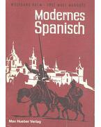 Modernes Spanisch - Ein Lehr-, Übungs- und Nachschlagebuch für Anfanger