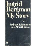 Ingrid Bergman My Story