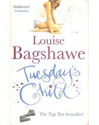 Tuesday's Child - Bagshawe, Louise