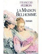 La maison Belhomme