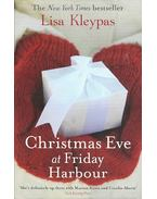 Christmas Eve at Friday Harbour - Lisa Kleypas