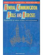 General Communication Skills and Exercises