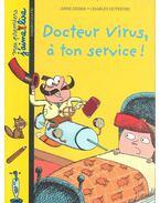 Docteur Virus, à ton service!