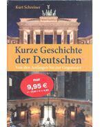 Kurze Geschichte der Deutschen - Von den Anfängen bis zur Gegenwart