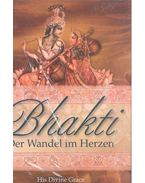 Bhakti - Der Wandel im Herzen