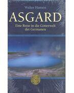 Asgard: Eine Reise in die Götterwelt der Germanen