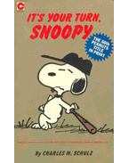 It's Your Turn, Snoopy