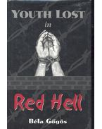 Youth Lost in Red Hell
