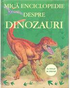 Mică enciclopedia despre dinozauri