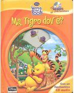 Ma Tigro dov'è?