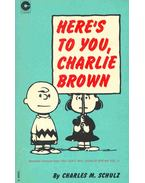 Here's To You Charlie Brown