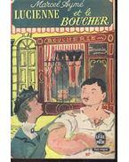 Lucienne et le Boucher - Aymé, Marcel