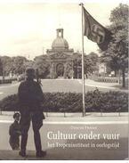 Cultuur onder vuur - het Tropeninstituut in oorlogstijd