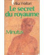L secret du royaume - Minutus