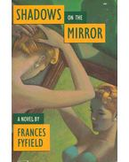 Shadow On the Mirror