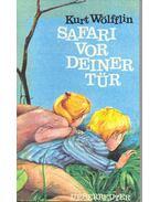 Safari vor deiner Tür