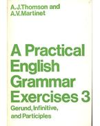 A Practical English Grammar Exercises 3 - Gerund, Infinitive and Participles