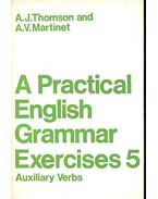 A Practical English Grammar Exercises 5 - Auxiliary Verbs