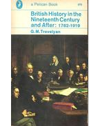 British History in the Nineteenth Century and After: 1782 - 1919
