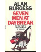 Seven Men at Daybreak