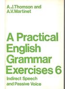 A Practical English Grammar Exercises 6 - Indirect Speech and Passive Voice