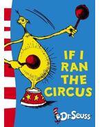 If I Run the Circus