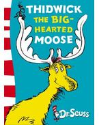 Thidwick Big-Hearted Moose