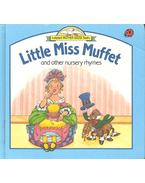 Little Miss Muffet and Other Nursery Rhymes